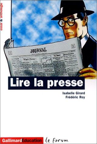 9782070410552: Lire la presse