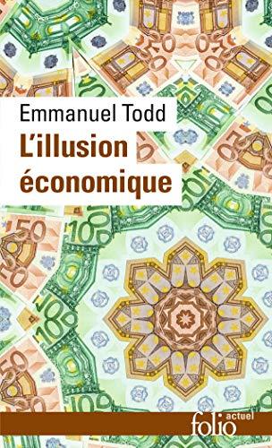 9782070410583: Illusion Economique (Folio Actuel) (English and French Edition)