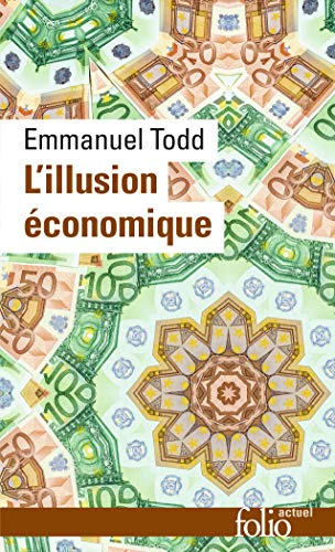 9782070410583: L'illusion économique