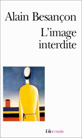 9782070410712: L'image interdite : une histoire intellectuelle de l'iconoclasme