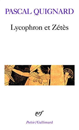 9782070410804: Lycophron Et Zetes 1 (Poesie/Gallimard) (French Edition)