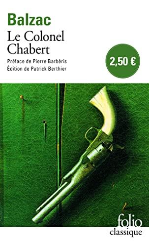 9782070411184: Le Colonel Chabert (Folio Classique)