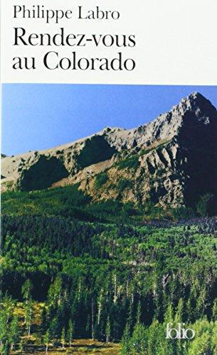9782070411771: Rendez-vous au Colorado