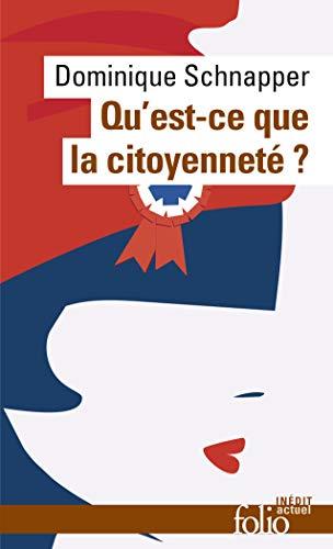 9782070411894: Qu'est-ce que la citoyenneté ? (Folio actuel)