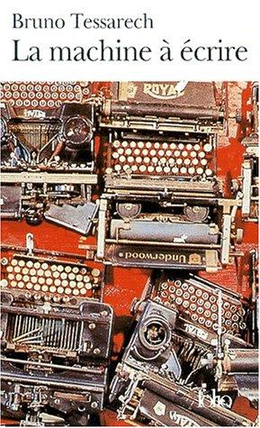 9782070412327: Machine a Ecrire Tessar (Folio) (English and French Edition)