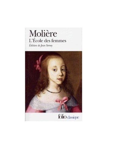 Ecole Des Femmes Mol (Folio (Gallimard)) (French Edition) - Moliere; Gallimard Folio Edition