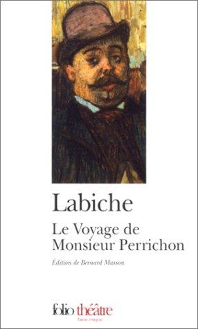 9782070412754: Le Voyage de Monsieur Perrichon