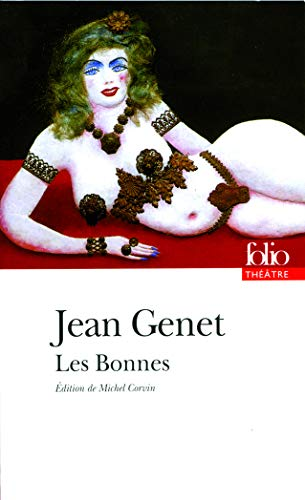 Bonnes (Folio Theatre) (French Edition) (2070412814) by Jean Genet