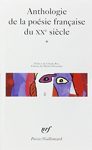 9782070413201: Anthologie de la poésie française du XXe siècle