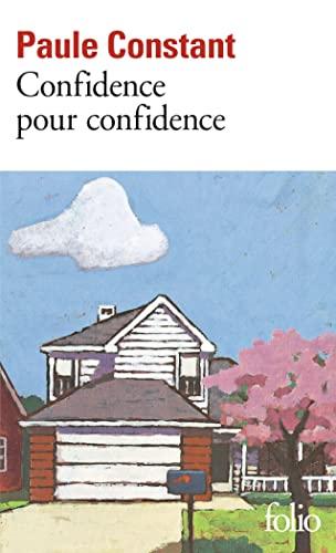 9782070413812: Confidence pour confidence - Prix Goncourt 1998