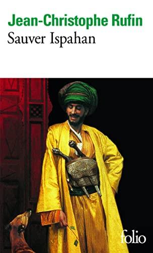 9782070414185: Sauver Ispahan (Folio)