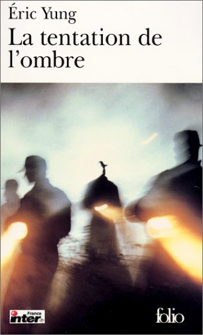 9782070414628: Tentation de L Ombre (Folio) (English and French Edition)