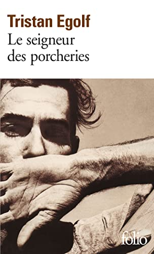 9782070414734: Seigneur Des Porcheries (Folio) (English and French Edition)
