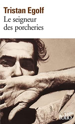 9782070414734: Le seigneur des porcheries