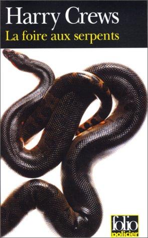 9782070414888: La foire aux serpents (Folio Policier)