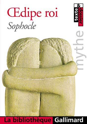 Oedipe roi - Mythe d'Oedipe (French Edition): Sophocle
