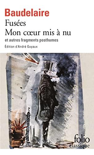 9782070415328: Fusées - Mon cœur mis à nu et autres fragments posthumes (Folio Classique)