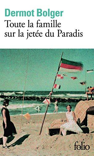 9782070415489: Toute la famille sur la jetée du Paradis (Folio)