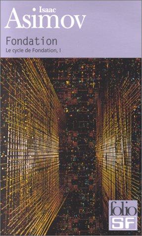 9782070415700: Le Cycle de Fondation, tome 1 : Fondation