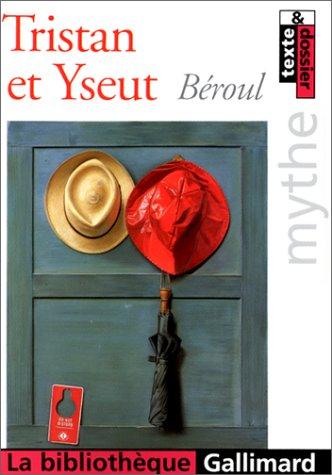 9782070415984: Tristan et Yseut (La bibliothèque)