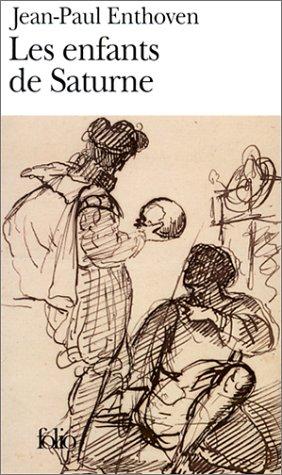 9782070416035: Enfants de Saturne (Folio) (English and French Edition)