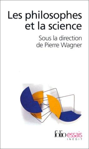 9782070416257: Philosophes Et La Science (Folio Essais) (French Edition)