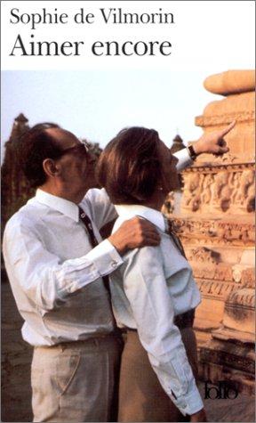 9782070416356: Aimer encore: Andr� Malraux (1970-1976)