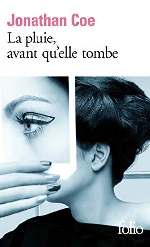 Pluie, Avant Qu Elle Tom (Folio) (French Edition) (9782070416967) by Jonathan Coe