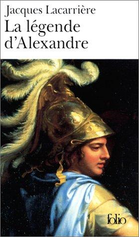 9782070417216: La Légende d'Alexandre