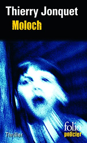 9782070417223: Moloch (Folio Policier) (English and French Edition)