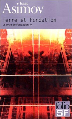 9782070417520: Le cycle de Fondation Tome 5 : Terre et Fondation