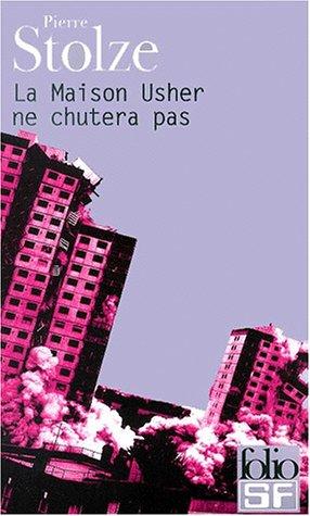 9782070417711: Maison Usher Ne Chutera (Folio Science Fiction) (English and French Edition)
