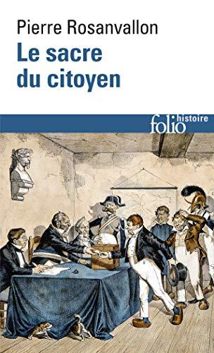 9782070417858: Sacre Du Citoyen (Folio Histoire)