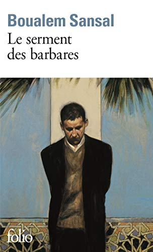 9782070418060: Serment Des Barbares (Folio) (French Edition)