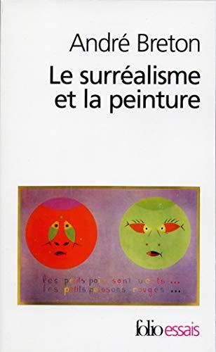 9782070418596: Surrealisme Et La Peint (Folio Essais) (French Edition)