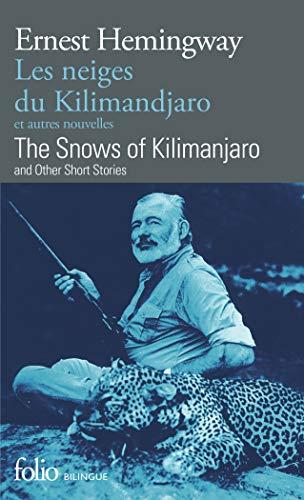 Les Neiges du Kilimandjaro et autres nouvelles: Ernest Hemingway