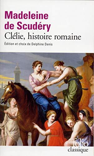 9782070418848: Clélie, histoire romaine (Folio Classique)