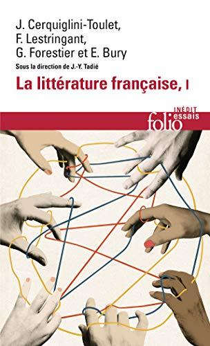 9782070418855: La littérature française : dynamique & histoire : Tome 1