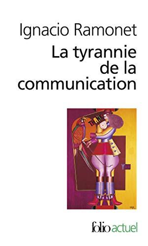 9782070418930: Tyrannie de La Communi (Folio Actuel) (English and French Edition)
