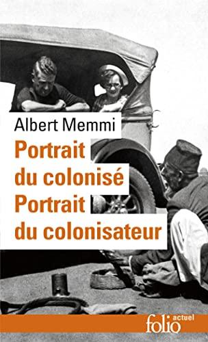 9782070419203: Portrait du colonis�, pr�c�d� de : Portrait du colonisateur