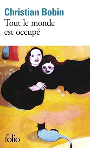 9782070419258: Tout Le Monde Est Occupe (Folio) (French Edition)