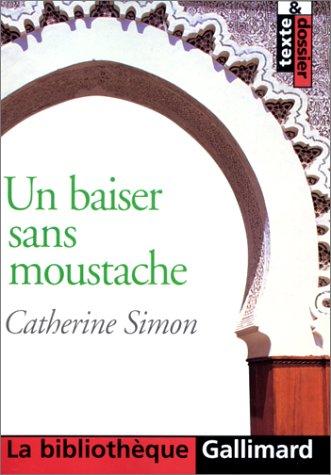 9782070419920: Un Baiser sans moustache (La Bibliothèque Gallimard)