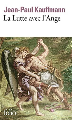 9782070420162: La Lutte avec l'Ange (Folio)