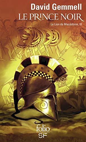 Le Lion de Macédoine, tome 3 :
