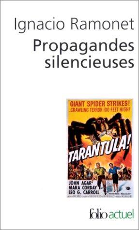 9782070421305: Propagandes silencieuses : Masses, télévision, cinéma