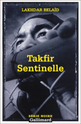 9782070421893: Takfir Sentinelle (Serie Noire 2) (English and French Edition)
