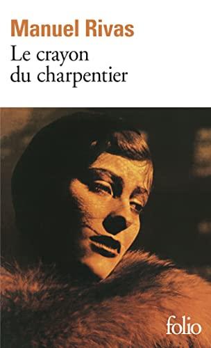 9782070422272: Le Crayon du charpentier