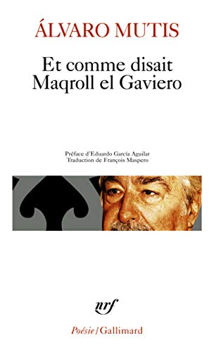 9782070422418: Et Comme Disait Maqroll El (Poesie/Gallimard) (French Edition)