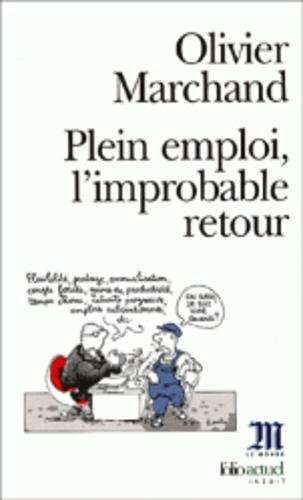 Plein Emploi L Improbable (Folio Actuel) (English and French Edition): Olivie Marchand