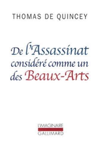 9782070423323: De l'Assassinat considéré comme un des Beaux-Arts